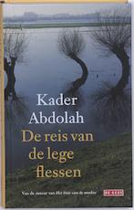 De reis van de lege flessen - Kader Abdolah (ISBN 9789044517118)