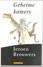 Geheime kamers - Jeroen Brouwers (ISBN 9789045002033)