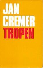 Tropen - Jan Cremer (ISBN 9789062131990)