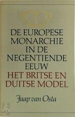 De Europese monarchie in de negentiende eeuw - Jaap van Osta