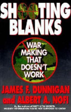 Shooting Blanks - James F. Dunnigan, Albert A. Nofi (ISBN 9780688140663)