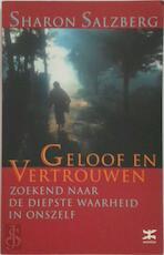 Geloof en vertrouwen - Sharon Salzberg, Ingrid van Leeuwen (ISBN 9789021539584)