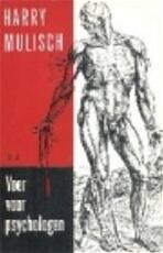 Voer voor psychologen - Harry Mulisch (ISBN 9789023400042)