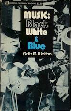 Music: Black, White & Blue
