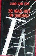 Zo was het in Dachau - Ludo van Eck (ISBN 9789071222016)