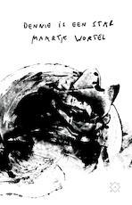 Dennie is een star - Maartje Wortel (ISBN 9789492478979)