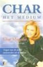 Char, het medium - Char Margolis, Amp, Victoria Saint George, Amp, Victoria St. George, Amp, Peter de Rijk (ISBN 9789021535968)