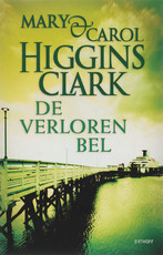 De verloren bel - Mary Higgins Clark, Carol Higgins Clark (ISBN 9789021800493)