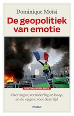De geopolitiek van emotie - Dominique Moïsi (ISBN 9789046825570)