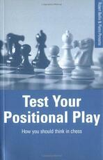 Test Your Positional Play - Robert Bellin, Pietro Ponzetto (ISBN 9780713446265)