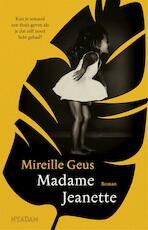 Madame Jeanette - Mireille Geus (ISBN 9789046824771)