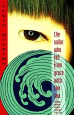 The Sailor Who Fell from Grace With the Sea - Yukio Mishima (ISBN 9780679750154)