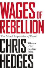 Wages of Rebellion - Chris Hedges (ISBN 9781568585420)