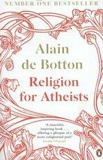 Religion For Atheists - Alain De Botton (ISBN 9780241964057)