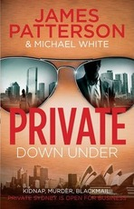 Private Down Under - Patterson James (ISBN 9781846058912)