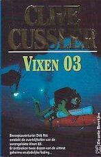 Vixen 03 - Clive Cussler, R.K. van Spengen (ISBN 9789044925302)