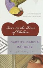 Love in the Time of Cholera - Gabriel García Márquez (ISBN 9781400034680)