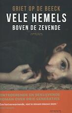 Vele hemels boven de zevende - Griet op de Beeck (ISBN 9789044622805)