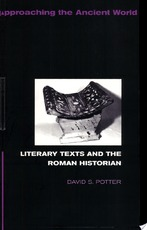 Literary Texts and the Roman Historian - David Stone Potter, Potter David (ISBN 9780415088961)