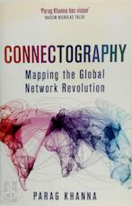 Connectography - Parag Khanna (ISBN 9781474604246)