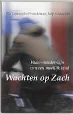 Wachten op Zach - Els Lodewijks-frencken, Jaap Lodewijks (ISBN 9789024405633)