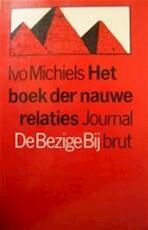 Journal brut / 2 boek der nauwe relaties - Ivo Michiels (ISBN 9789023409304)