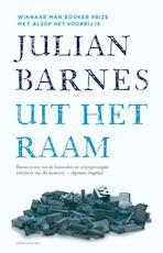 Uit het raam - Julian Barnes (ISBN 9789025441388)