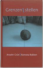 Grenzen stellen - Anselm Grun, Ramona Robben (ISBN 9789025955236)
