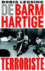 De barmhartige terroriste - Doris Lessing (ISBN 9789044613469)