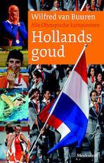 Hollands goud - Unknown (ISBN 9789029088428)