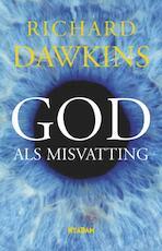 God als misvatting - Richard Dawkins (ISBN 9789046805947)