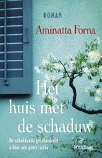 Het huis met de schaduw - Aminatta Forna (ISBN 9789046814888)