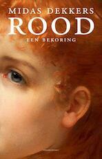 Rood - Midas Dekkers (ISBN 9789025435776)