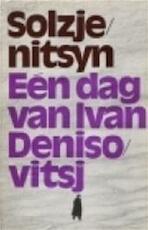 Eén dag van Ivan Denisovitsj - Alexander Solzjenitsyn, Theun de Vries, Alexander Tvardovski (ISBN 9789022503188)