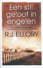 Een stil geloof in engelen - Roger Jon Ellory (ISBN 9789026133619)