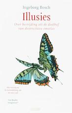 Illusies - Ìngeborg Bosch (ISBN 9789020407464)