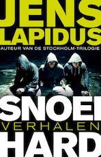 Snoeihard - Jens Lapidus (ISBN 9789400503359)