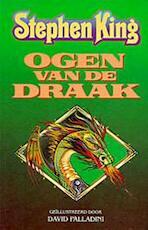 Ogen van de draak - Stephen King (ISBN 9789024516421)