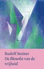 De filosofie van de vrijheid - Rudolf Steiner (ISBN 9789060385272)