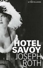 Hotel Savoy - Joseph Roth (ISBN 9789020413908)