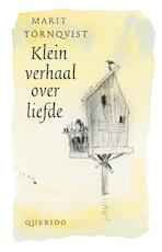 Klein verhaal over liefde / Mini editie - Marit Tornqvist, Marit Törnqvist (ISBN 9789045100982)