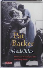Modelklas - Pat Barker (ISBN 9789044511178)