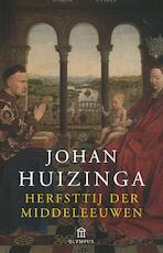 Herfsttij der Middeleeuwen - J. Huizinga (ISBN 9789025427801)