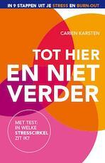 Ik kan niet meer! - Carien Karsten (ISBN 9789021557274)