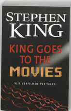 King Goes to the Movies - Stephen King (ISBN 9789024530373)