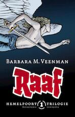 Raaf Boek een van de Hemelpoorttrilogie - Barbara M. Veenman (ISBN 9789054293477)