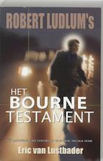 Robert Ludlum's Het Bourne Testament - Eric van Lustbader, Robert Ludlum (ISBN 9789024550357)