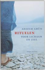 Rituelen voor lichaam en ziel - Anselm Grun (ISBN 9789059950092)