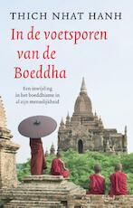 In de voetsporen van de Boeddha - Thich Nhat Hahn (ISBN 9789401300766)