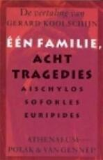 Één familie, acht tragedies - Aischylos, Sofokles, Euripides, Gerard Koolschijn (ISBN 9789025327408)